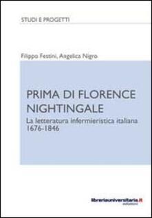 Camfeed.it Prima di Florence Nightingale. La letteratura infermieristica italiana 1676-1846 Image