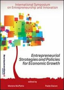 Entrepreneurial strategies and policies for economic growth