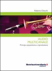 Audio multicanale. Principi, acquisizione e riproduzione