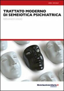 Birrafraitrulli.it Trattato moderno di semiotica psichiatrica Image