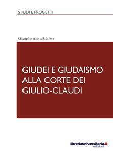 Listadelpopolo.it Giudei e giudaismo alla corte dei Giulio-Claudi Image