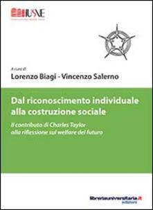 Dal riconoscimento individuale alla costruzione sociale. Il contributo di Charles Taylor alla riflessione sul welfare del futuro.pdf