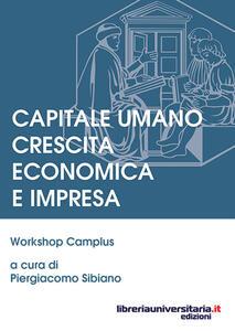 Capitale umano crescita economica e impresa. Workshop camplus