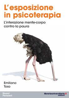 Amatigota.it L' esposizione in psicoterapia. L'interazione mente-corpo contro la paura Image