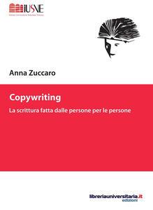 Copywriting. La scrittura fatta dalle persone per le persone