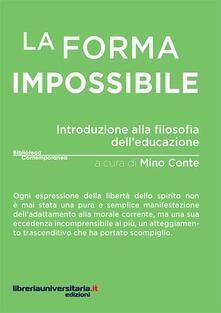 Squillogame.it La forma impossibile. Introduzione alla filosofia dell'educazione Image