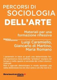 Percorsi di sociologia per l'arte. Materiali per una formazione riflessiva