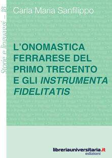 Filmarelalterita.it L' onomastica ferrarese del primo Trecento e gli instrumenta fidelitatis Image