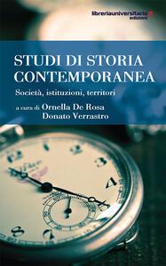 Studi di storia contemporanea. Società, istituzioni, territori