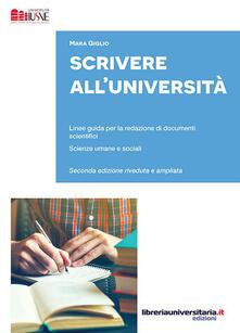 Antondemarirreguera.es Scrivere all'Università. Linee guida per la redazione di documenti scientifici. Scienze umane e sociali. Ediz. ampliata Image