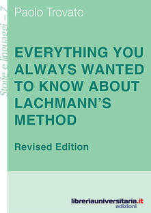 Everything you always wanted to know about Lachmanns method. A non-standard handbook of genealogical textual criticism in the age of post-structuralism, cladistics.pdf
