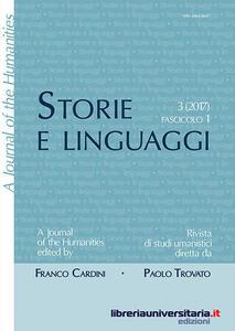 Storie e linguaggi. Rivista di studi umanistici. Ediz. italiana e inglese (2017). Vol. 3\1