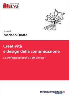 Writersfactory.it Creatività e design della comunicazione. Le professionalità di un art director Image