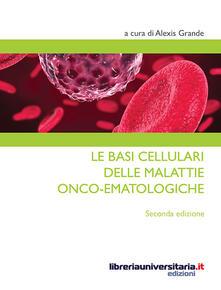 Voluntariadobaleares2014.es Le basi cellulari delle malattie onco-ematologiche Image