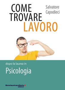 Come trovare lavoro dopo la laurea in Psicologia