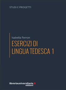 Listadelpopolo.it Esercizi di lingua tedesca. Vol. 1 Image