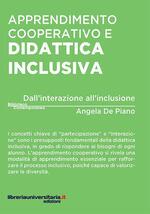 Apprendimento cooperativo e didattica inclusiva. Dall'interazione all'inclusione