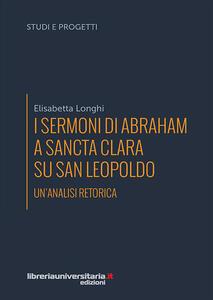 I sermoni di Abraham a Sancta Clara su san Leopoldo. Un'analisi retorica