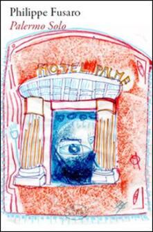 Palermo solo - Philippe Fusaro - copertina