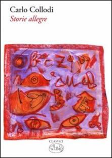Storie allegre - Carlo Collodi - copertina