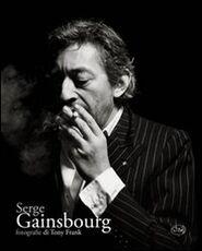 Libro Serge Gainsbourg. Ediz. illustrata Tony Frank