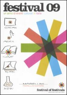 Winniearcher.com Festival 09. Un anno di eventi culturali in Italia Image
