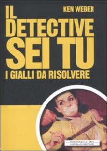 Daddyswing.es Il detective sei tu. I gialli da rislvere Image