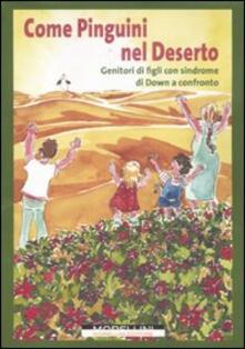Voluntariadobaleares2014.es Come pinguini nel deserto. Genitori di figli con sindrome di Down a confronto Image