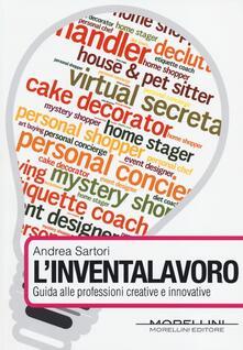 L inventalavoro. Guida alle professioni creative e innovative.pdf