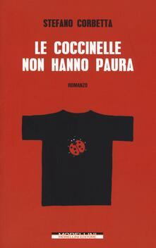 Le coccinelle non hanno paura - Stefano Corbetta - copertina