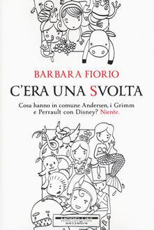C'era una svolta - Barbara Fiorio - copertina