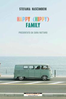 Happy (hippy) family - Stefania Nascimbeni - copertina