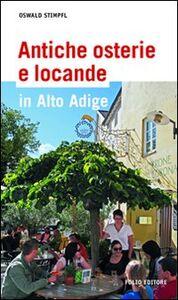 Antiche osterie e locande in Alto Adige