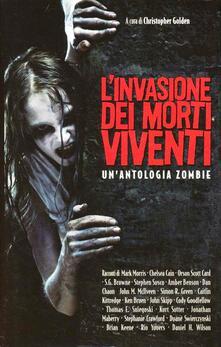L' invasione dei morti viventi. Un'antologia zombie