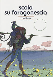 Scalo su Faragonescia. Absolute Moebius. Vol. 8
