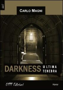 Darkness, ultima tenebra