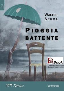 Pioggia battente - Walter Serra - ebook