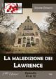 La maledizione dei Lawrence. Vol. 1