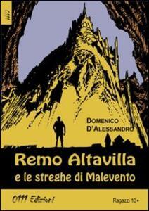 Remo Altavilla e le streghe di Malevento