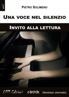 Una voce nel silenzio - Pietro Solimeno - ebook