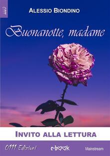 Buonanotte Madame - Alessio Biondino - ebook