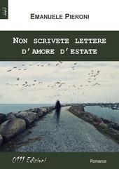 Non scrivete lettere d'amore d'estate