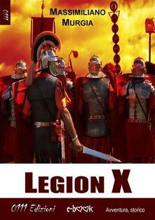 Legion X - Massimiliano Murgia - ebook