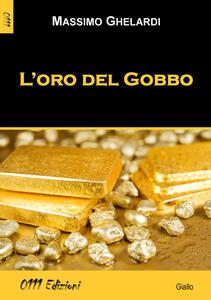 L' oro del Gobbo