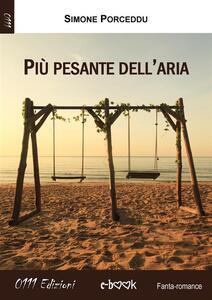 Più pesante dell'aria - Simone Porceddu - ebook