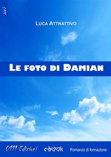 Le foto di Damian - Luca Attrattivo - ebook