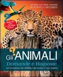 Squillogame.it Gli animali. Domande e risposte. Ediz. illustrata Image