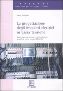 Amatigota.it La progettazione degli impianti elettrici in bassa tensione. Guida alla progettazione e all'installazione secondo le norme tecniche CEI e UNI Image
