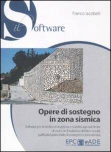 Capturtokyoedition.it Opere di sostegno in zona sismica. Con CD-ROM Image