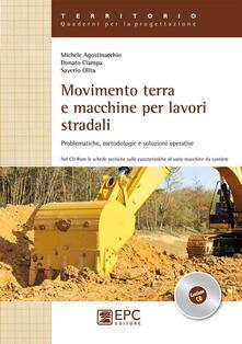 Festivalpatudocanario.es Movimento terra e macchine per lavori stradali. Problematiche, metodologie e soluzioni operative Image